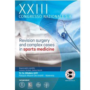 XXIII Congresso Nazionale SIA – Revision Surgery And Complex Cases In Sports Medicine – Ravenna 12-14 Ottobre 2017